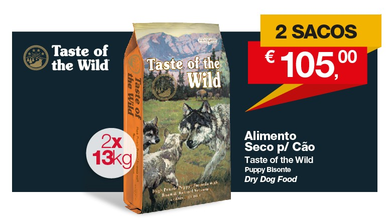 Promo Taste of the Wild Puppy Bisonte 2x13Kg