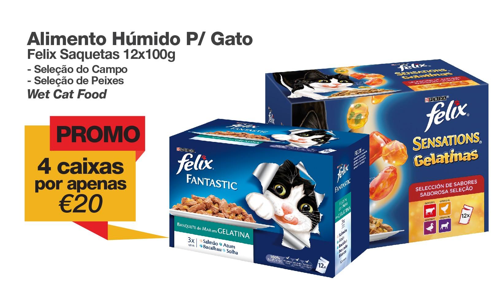 Promo Felix Saquetas 4 caixas - €20